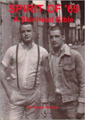 A Spirit of 69 - A Skinhead Bible by George Marshall (Book) Paperpack 1994 ST Publishing, rare & new!
