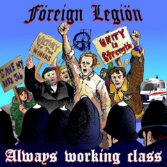 Foreign Legion - Always Working Class (LP) lmt colored Vinyl + MP3