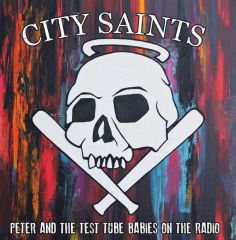 City Saints - Peter & the Test Tube Babies on the Radio (EP) Wodka colored Vinyl 100 copies