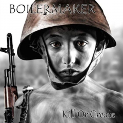 Boilermaker - Kill or create (LP) 180gr. blue marbled Vinyl limited 100 copies
