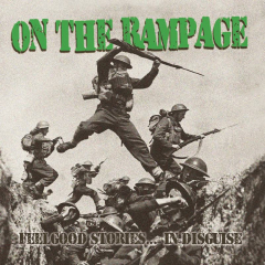 On The Rampage - Feelgood Stories...in Disguise (LP) 180gr. clear red Vinyl 100 copies
