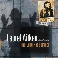 Laurel Aitken - the long hot summer (CD)