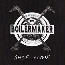 Boilermaker - Shop Floor (CD)