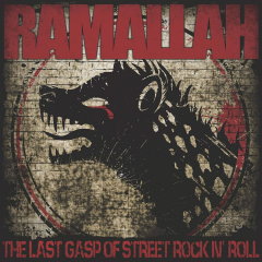 Ramallah - The last Gasp of Street RnR (LP)