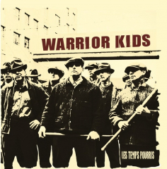 Warrior Kids - Les Temps Pourris (LP) 180gr. Vinyl limited creme-red-blue 100 copies
