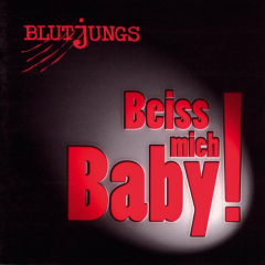 Blutjungs - Beiss mich Baby (CD)