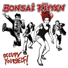 Bonsai Kitten - Occupy Yourself (LP) limited white Vinyl 500 copies