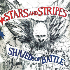 Stars & Stripes - Shaved for battle (LP) lim. Taang Records red Vinyl