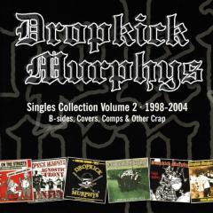 Dropkick Murphys - Singles Collection 2 1998-2004 (CD)
