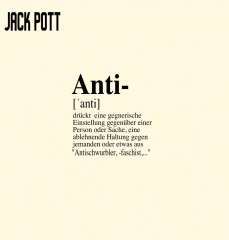 Jack Pott - Antischwurbler (LP) limited black Vinyl 100 copies + MP3