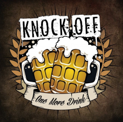 Knock Off - One more Drink (LP) printed smokey red 180gr. Vinyl imited 150 copies