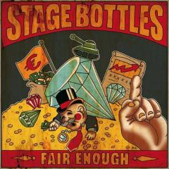 Stage Bottles - Fair Enough (CD)