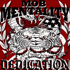 Mob Mentality - Dedication (LP) limited red Vinyl +MP3