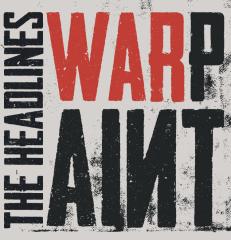 Headlines, the - Warpaint (LP) limited Crystal Clear Red Swirl 180gr. Vinyl, 150 copies