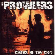 Prowlers, the - Chaos in the City (CD)