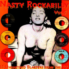 Nasty Rockabilly - Volume 5 (LP) 14 unearthed blaster from the 50s