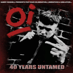 Gary Bushell presents Oi! 40 Years Untamed (LP) limited white Vinyl