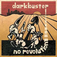 Darkbuster - No Revolution (LP) mustard-yellow Vinyl + MP3