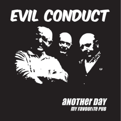 Evil Conduct - Another day  (EP) 7inch black Vinyl