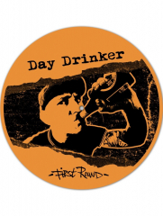 Day Drinker - First Round (LP) Special offset Printed B-Side limited orange/ black Vinyl