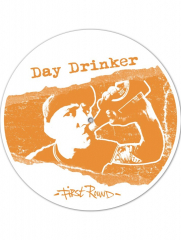 Day Drinker - First Round (LP) Special offset Printed B-Side limited white / orange Vinyl