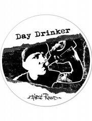 Day Drinker - First Round (LP) Special offset Printed B-Side limited white / black Vinyl