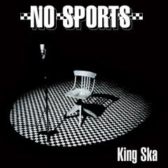 NO SPORTS - KING SKA (LP) limited black Vinyl, 400 copies