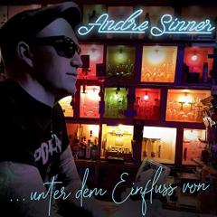 Andre Sinner - Unter dem Einfluss von... (LP) ltd. one-sided transparent orange LP +CD