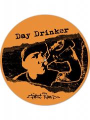 Day Drinker - First Round (LP) TESTPRESSUNG