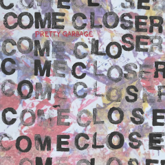 Come Closer - Pretty Garbage (LP) Blue Red Spinner Vinyl