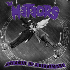 Meteors, the - Dreamin Up A Nightmare (LP) limited black Vinyl+MP3