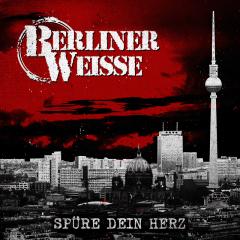 Berliner Weisse - Spüre Dein Herz (2LP) limited red Vinyl + MP3