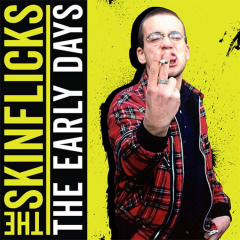 Skinflicks, the - The Early Days (LP+CD) Limited 180 Gr. neon yellow Vinyl+CD