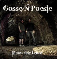 Gossenpoesie - Dieses eine Leben (LP) ltd coal-colored Vinyl 200 copies+MP3