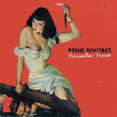 Reno Divorce - Fairweather Friends (LP) orange Vinyl +CD