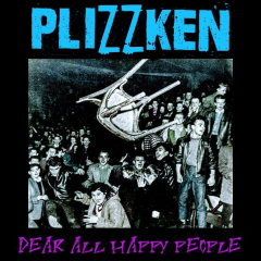 Plizzken - Dear all happy people (EP) 7inch Flexi Vinyl Don´t Panic Club Support