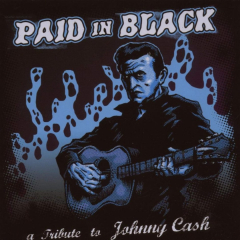 Paid in Black - Tribute to Johnny Cash (CD)
