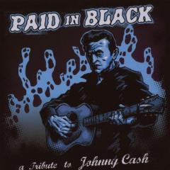 Paid in Black - Tribute to Johnny Cash (CD) Blitzkid, Spookshow...