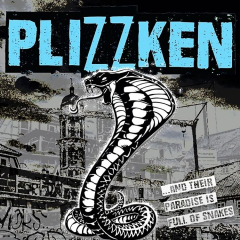 Plizzken - And their paradise is full of snake (LP) silver Vinyl SB exclusiv