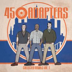 45 Adapters - Collected Works Vol.1 (2LP) 2x10inch neon orange Vinyl
