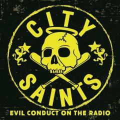 City Saints - Evil Conduct on the Radio (EP) black 7inch Vinyl 100 copies