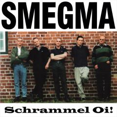 Smegma - Schrammel-Oi! (LP) white limited Vinyl 200 copies