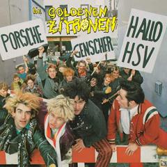 Die Goldenen Zitronen - Porsche Genscher Hallo HSV (CD)