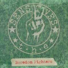 Sensitives, the - Boredom Fighters (LP) olive green Vinyl 150 copies