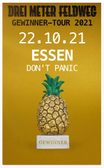 Drei Meter Feldweg - Live! (Ticket) 22.10.2021 Dont Panic Essen