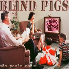 Blind Pigs - Sao Paulo Chaos (LP) Oxblood & Clear Splatter Vinyl