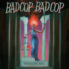 Bad Cop Bad Cop - Warriors (LP) black Vinyl + MP3