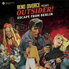 Reno Divorce - Outsider! Escape from Berlin (2LP) handnummeriert 300 copies