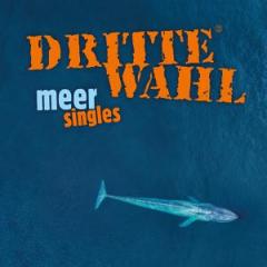 Dritte Wahl - Meer Singles (LP)