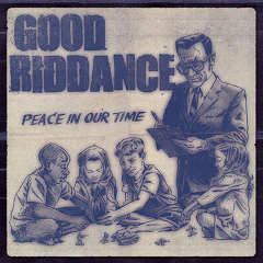 Good Riddance - peace in our time (LP) + MP3